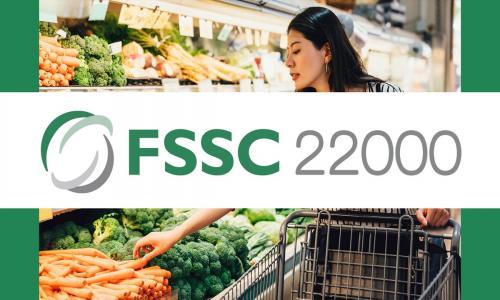 TIÊU CHUẨN FSSC22000 LÀ GÌ?  LỢI ÍCH KHI ĐƯỢC CHỨNG NHẬN FSSC22000